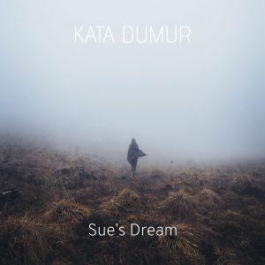 SUE'S DREAM – ORIGINAL COMPOSITION