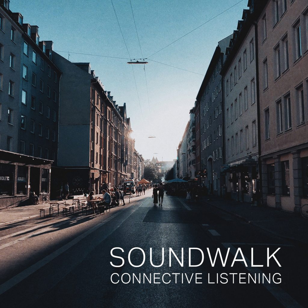 Soundwalk – Connective listening at Munich Creative Business Week